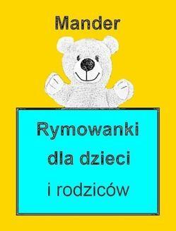 Chomikuj, ebook online Rymowanki dla dzieci i rodziców. Mander