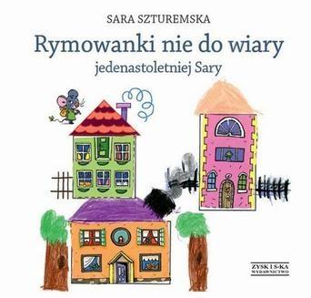 Chomikuj, ebook online Rymowanki nie do wiary jedenastoletniej Sary. Sara Szturemska