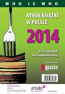 Chomikuj, ebook online Rynek książki w Polsce 2014. Who is who. Piotr Dobrołęcki