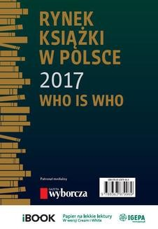 Chomikuj, ebook online Rynek książki w Polsce 2017. Who is who. Piotr Dobrołęcki