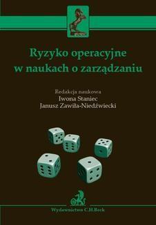 Chomikuj, ebook online Ryzyko operacyjne w naukach o zarządzaniu. Iwona Staniec