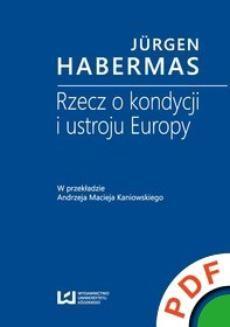 Ebook Rzecz o kondycji i ustroju Europy pdf