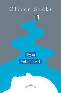 Chomikuj, ebook online Rzeka świadomości. Oliver Sacks