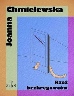 Chomikuj, ebook online Rzeź bezkręgowców. Joanna Chmielewska