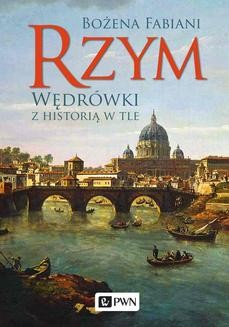 Ebook Rzym. Wędrówki z historią w tle pdf