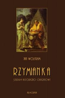 Ebook Rzymianka. Studium historyczno-obyczajowe pdf