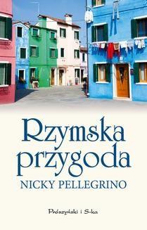 Chomikuj, ebook online Rzymska przygoda. Nicky Pellegrino
