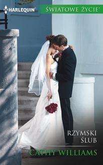 Chomikuj, ebook online Rzymski ślub. Cathy Williams