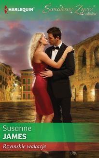 Chomikuj, pobierz ebook online Rzymskie wakacje. Susanne James