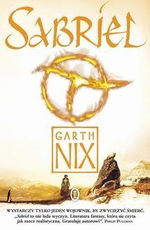 Chomikuj, ebook online Sabriel. Garth Nix