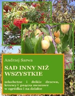 Chomikuj, ebook online Sad inny niż wszystkie. Andrzej Sarwa