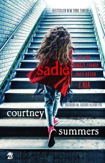 Chomikuj, ebook online Sadie. Courtney Summers