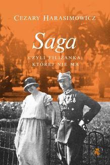 Chomikuj, ebook online Saga, czyli filiżanka, której nie ma. Cezary Harasimowicz