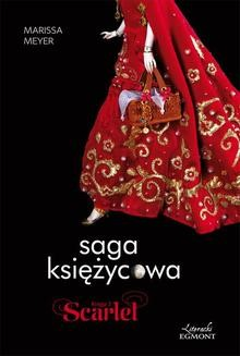 Chomikuj, ebook online Saga księżycowa. Scarlet. Marissa Meyer