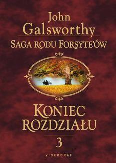 Chomikuj, ebook online Saga Rodu Forsyte'ów. Koniec rozdziału 3. Za rzeką. John Galsworthy