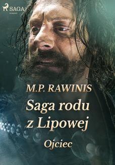 Chomikuj, ebook online Saga rodu z Lipowej 6: Ojciec. Marian Piotr Rawinis