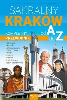 Chomikuj, ebook online Sakralny Kraków. Kompletny przewodnik od A do Z. Henryk Bejda