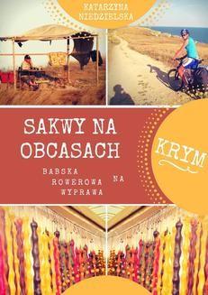 Chomikuj, pobierz ebook online Sakwy na obcasach. Katarzyna Niedzielska