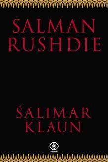 Chomikuj, ebook online Śalimar klaun. Salman Rushdie