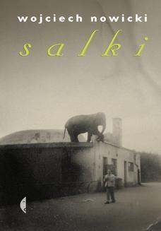 Chomikuj, ebook online Salki. Wojciech Nowicki