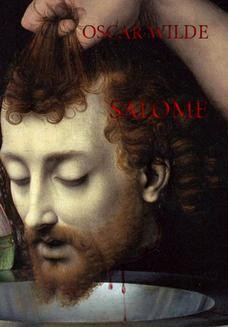 Chomikuj, pobierz ebook online Salome dramat muzyczny. Oscar Wilde