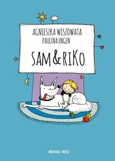 Chomikuj, ebook online Sam & Riko. Agnieszka Wiszowata