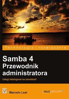 Chomikuj, ebook online Samba 4. Przewodnik administratora. Marcelo Leal