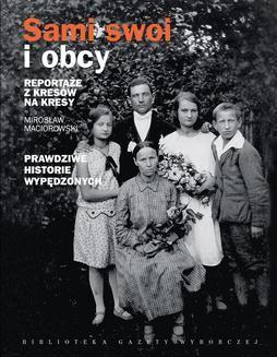 Chomikuj, ebook online Sami swoi i obcy. Mirosław Maciorowski