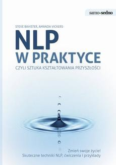 Chomikuj, ebook online Samo Sedno. NLP w praktyce. Steve Bavister