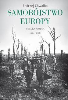 Chomikuj, ebook online Samobójstwo Europy. Andrzej Chwalba