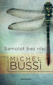 Chomikuj, ebook online Samolot bez niej. Michel Bussi