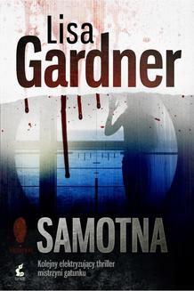 Chomikuj, ebook online Samotna. Lisa Gardner