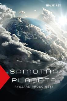 Chomikuj, pobierz ebook online Samotna planeta. Ryszard Prościński