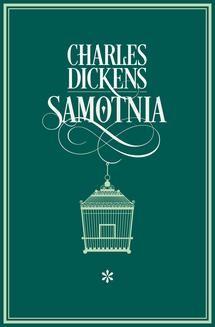 Chomikuj, ebook online Samotnia I. Charles Dickens