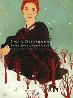 Chomikuj, ebook online Samotność przestrzeni. Emily Dickinson