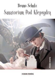 Chomikuj, ebook online Sanatorium pod Klepsydrą. Bruno Schulz