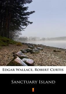 Chomikuj, ebook online Sanctuary Island. Edgar Wallace