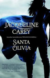 Chomikuj, ebook online Santa Olivia. Jacqueline Carey