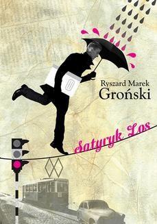 Chomikuj, ebook online Satyryk Los. Ryszard Marek Groński