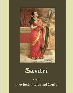Chomikuj, pobierz ebook online Savitri. Powieść o wiernej żonie. Wjasa