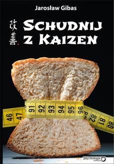 Chomikuj, ebook online Schudnij z Kaizen. Jarosław Gibas