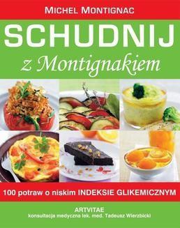 Chomikuj, pobierz ebook online Schudnij z Montigniakiem. Michel Montignac