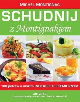 Chomikuj, ebook online Schudnij z Montigniakiem. Michel Montignac