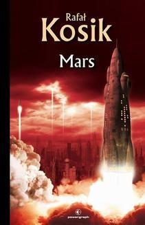 Chomikuj, ebook online Science Fiction z plusem: Mars. Rafał Kosik