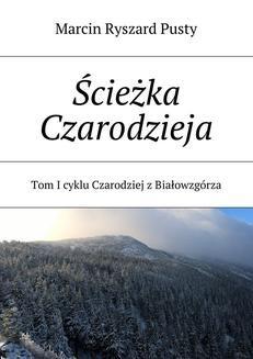 Ebook Ścieżka Czarodzieja pdf