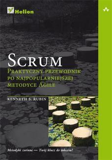 Chomikuj, ebook online Scrum. Praktyczny przewodnik po najpopularniejszej metodyce Agile. Kenneth S. Rubin