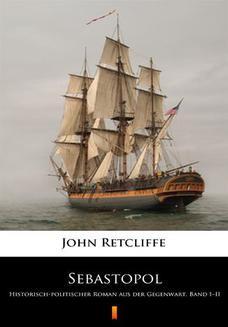 Chomikuj, ebook online Sebastopol. Historisch-politischer Roman aus der Gegenwart. Band III. John Retcliffe