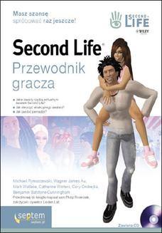 Chomikuj, ebook online Second Life. Przewodnik gracza. Michael Rymaszewski