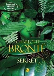 Chomikuj, ebook online Sekret. Charlotte Brontë