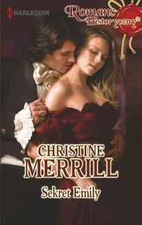 Chomikuj, ebook online Sekret Emily. Christine Merrill